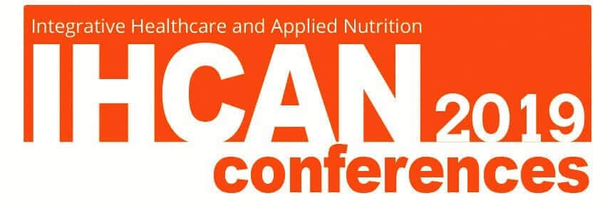 IHCAN conference - integrative Healthcare and Applied Nutrition